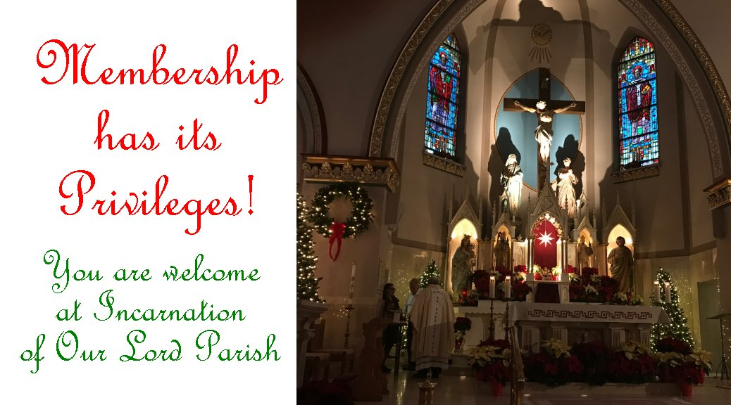 Membership at Incarnation of Our Lord Parish has its privileges!