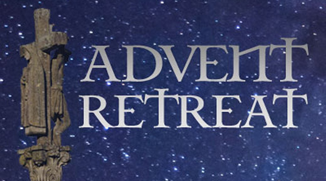 Advent Retreat at Holy Ghost